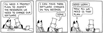 Dilbert - project plan for 10 second task