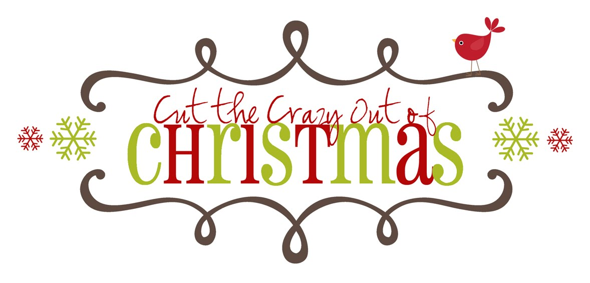 Cut the Crazy out of Christmas