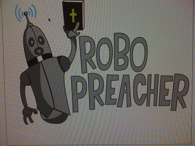 RoboPreacher