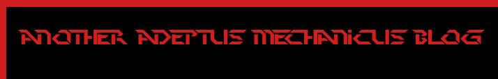 Another Adeptus Mechanicus Blog