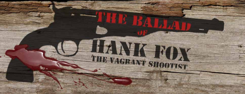 The Ballad of Hank Fox