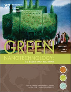 Green Nanotechnology: It's Easier Than You Think. Project on Emerging Nanotechnologies