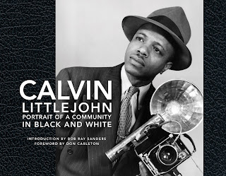 Calvin Littlejohn: Portrait of a Community in Black and White