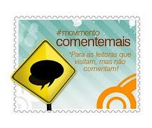 MOVIMENTO COMENTE MAIS!!