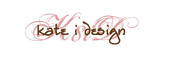 kate, i design
