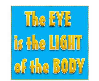 The eye is the light of the body