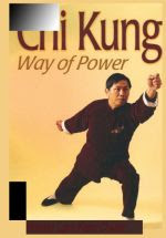Chi Kung Way Of Power