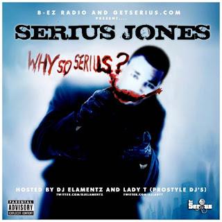 Serius Jones - Why So Serius-2009