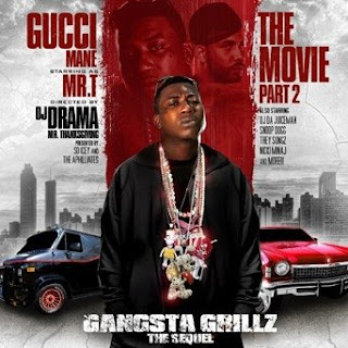 DJ Drama & Gucci Mane - The Movie Pt. 2