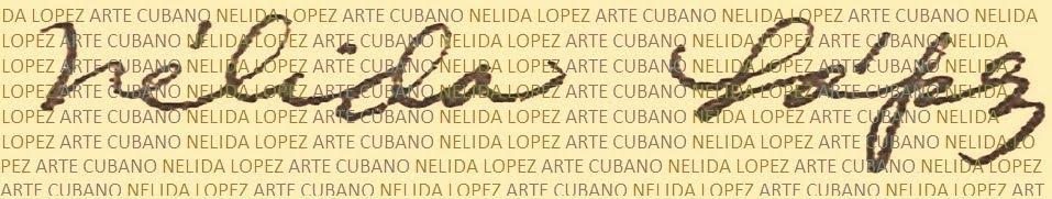 NELIDA LOPEZ ARTE CUBANO