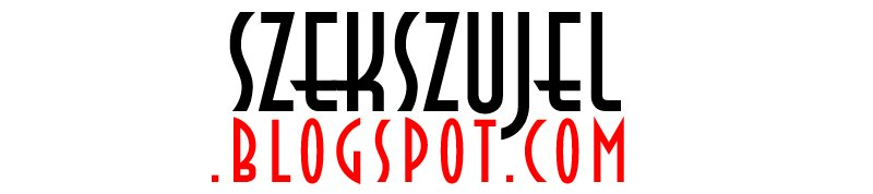 SZEKSZUJEL.blogspot.com