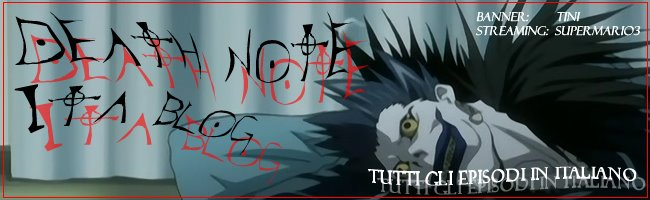 Death Note ITA blog- streaming and download by supermario3