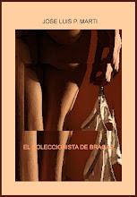 El Coleccionista de Bragas
