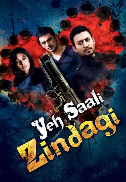Yeh Saali Zindagi (2011) SL HC - Irrfan Khan, Arunoday Singh, Chitrangda Singh, Aditya Rao Hydari, Sushant Singh