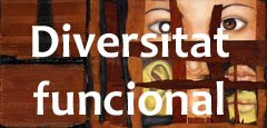 Enlace de acceso a Diversitat Funcional