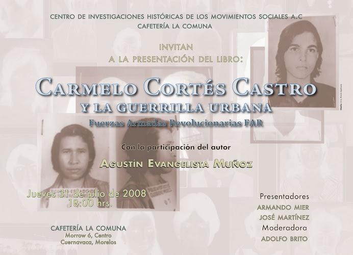 Presentación del libro: Carmelo Cortes Castro y la Guerrilla Urbana