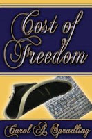 Cost of Freedom by Carol Spradling