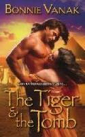 The Tiger and the Tomb by Bonnie Vanak