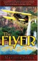 The Flyer by Marjorie Jones
