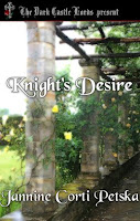 KNIGHT'S DESIRE by Jannine Corti Petska