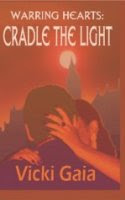 Cradle the Light by Vicki Gaia