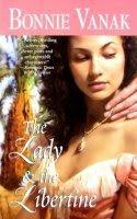 The Lady & the Libertine by Bonnie Vanak