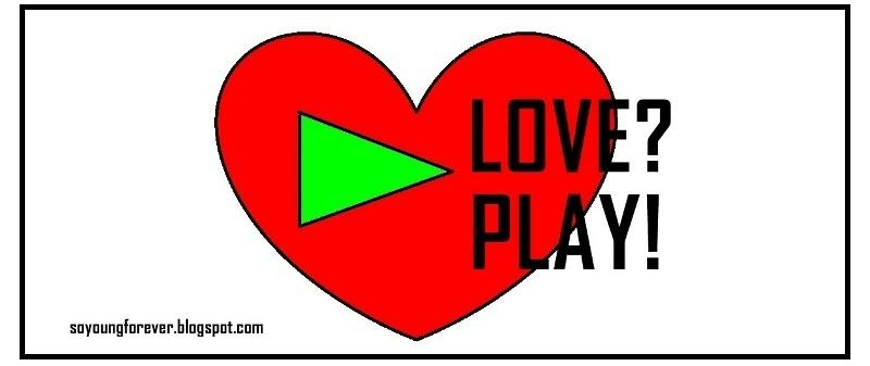 LOVE? PLAY!