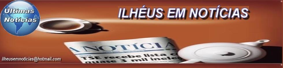 ILHÉUS EM NOTÍCIAS