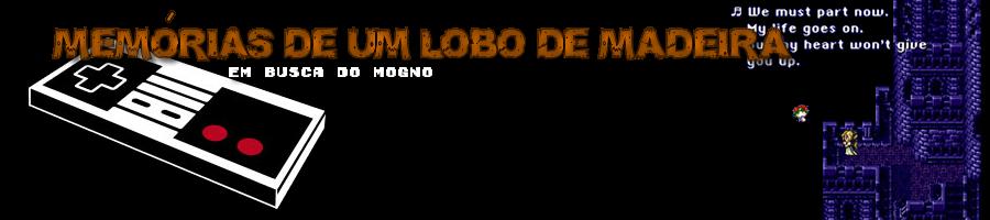 Memórias de um Lobo de Madeira