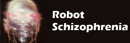 Robot Schizophrenia