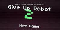 Give Up Robot 2 Walkthrough.