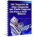 101 Negocio de Altas Ganancias que Puede Empezar..