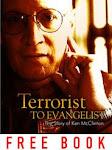 From Terrorist to Evangelist