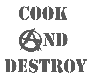 Cook and Destroy