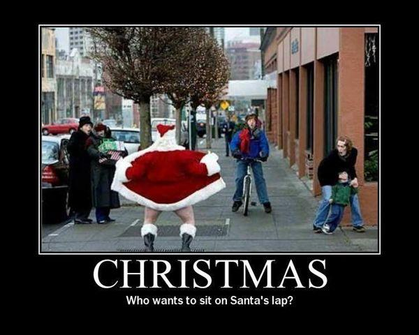 http://1.bp.blogspot.com/_TrGVtSsyoHg/TQvCZuJ1YNI/AAAAAAAACz4/12wH01DJxJs/s1600/who-wants-to-sit-on-santas-lap-demotivational-poster.jpg