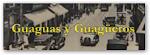GUAGUAS Y GUAGUEROS