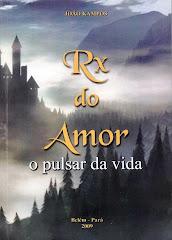 RX do Amor - O Pulsar da Vida