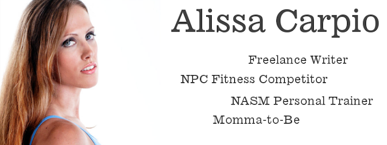 Alissa Carpio - Fitness Training, Diet, Pregnancy Blog