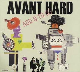 ADD N TO (X), Avant Hard, (1999, electro rock)