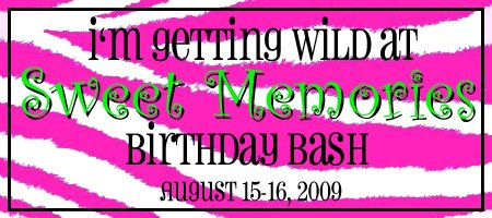 Sweet Memories Birthday Bash 2009