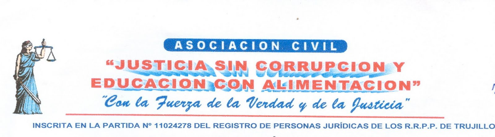 ASOCIACION JUSTICIAS SIN CORRUPCION Y EDUCACION ALIMENTACION