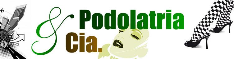 Podolatria & Cia.