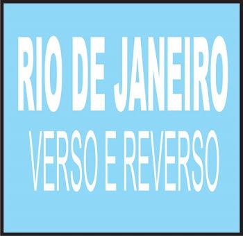 RIO DE JANEIRO VERSO E REVERSO (vídeo)