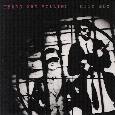 City Boy - Heads Are Rolling