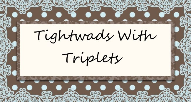 Tightwads With Triplets