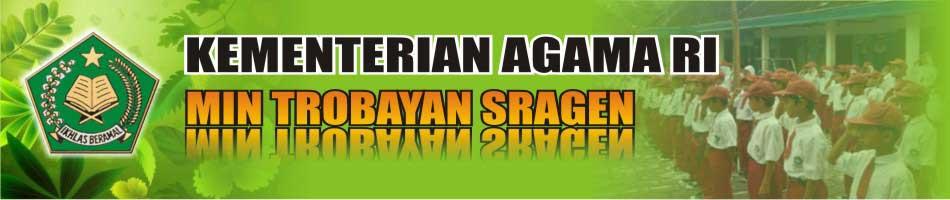 ...::: website resmi MIN Trobayan Kab Sragen :::...