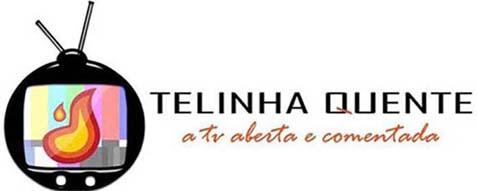 TELINHA QUENTE