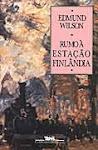 Rumo à Estação Finlândia (Edmund Wilson)