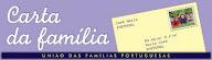 Subscreva aqui <br>gratuitamente <br>a nossa carta electrónica <br>«CARTA DA FAMÍLIA»