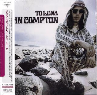 JOHN COMPTON - TO LUNA (AGELESS 1971) Jap mastering cardboard sleeve + 5 bonus